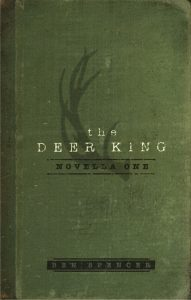 The Deer King Novella One